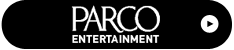 PARCO ENTERTAINMENT